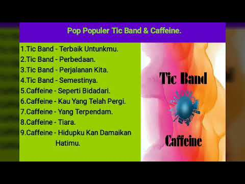 Full Pilihan Pop Populer TH 2000 Tic Band - Caffeine.