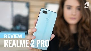 Our full Realme 2 Pro Review