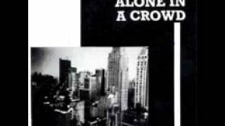 Alone in a Crowd NYHC When Tigers Fight Commitment Who You Are Is Anybody There?