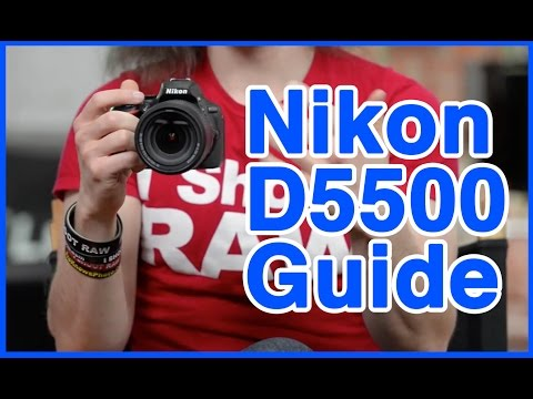 Nikon D5500 Users Guide