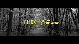 Descarca CLICK - Fata mea (Original Radio Edit)