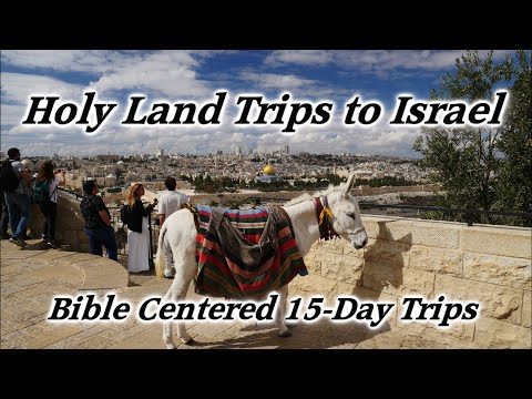 Israel Holy Land Tour Trips: Affordable 15-Day Trips, Guided Travel Trips, Christian Bible Centered