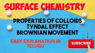 Surface chemistry/ part 9/properties of Colloids/ Tyndall effect / Brownian movement