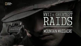 II.  Dünya Savaşı Büyük Saldırılar  Dağda Katliam