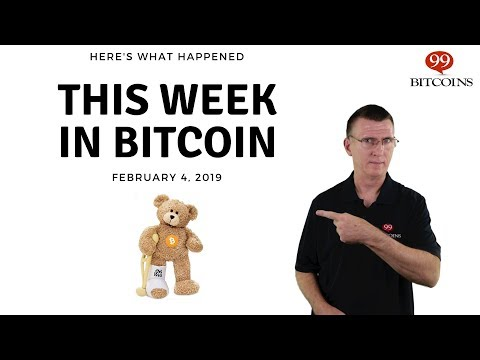 This Week In Bitcoin - Feb 4th, 2019