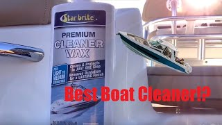 Boat cleaning made easy/Oxidation removal from a boat.StarBright premium cleaner wax product review!