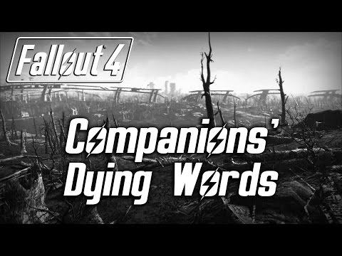 Fallout 4 - All Companions' Seriously Wounded & Dying Words