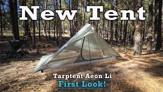 I Got ANOTHER New Tent - Tarptent Aeon Li First Look!