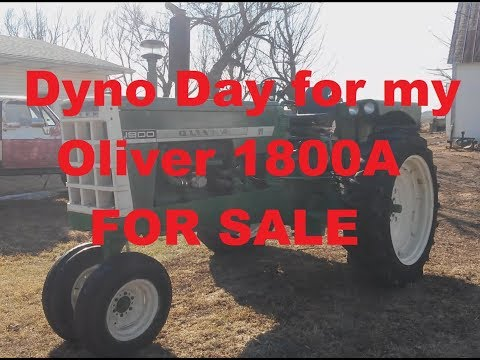 Dyno Tuning my Oliver 1800A Tractor For Sale Rebuilt Waukesha Gas