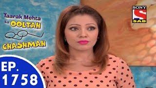 Taarak Mehta Ka Ooltah Chashmah - तारक मेहता - Episode 1758 - 9th September, 2015