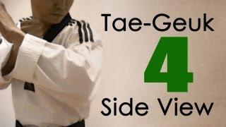 WTF Taekwondo poomsae Taegeuk 4 Jhang (Side View) 태극 4장 : taekwonwoo