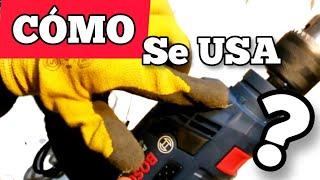 COMO USAR EL TALADRO CORRECTAMENTE - HOW TO USE THE DRILL
