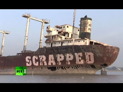 Scrapped: the deadly business of dismantling ships in Bangla