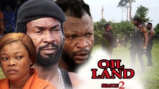 Download Video Oil Land Season 2 - Exclusive 2017 Latest Nigerian Nollywood Movie MP3 3GP MP4