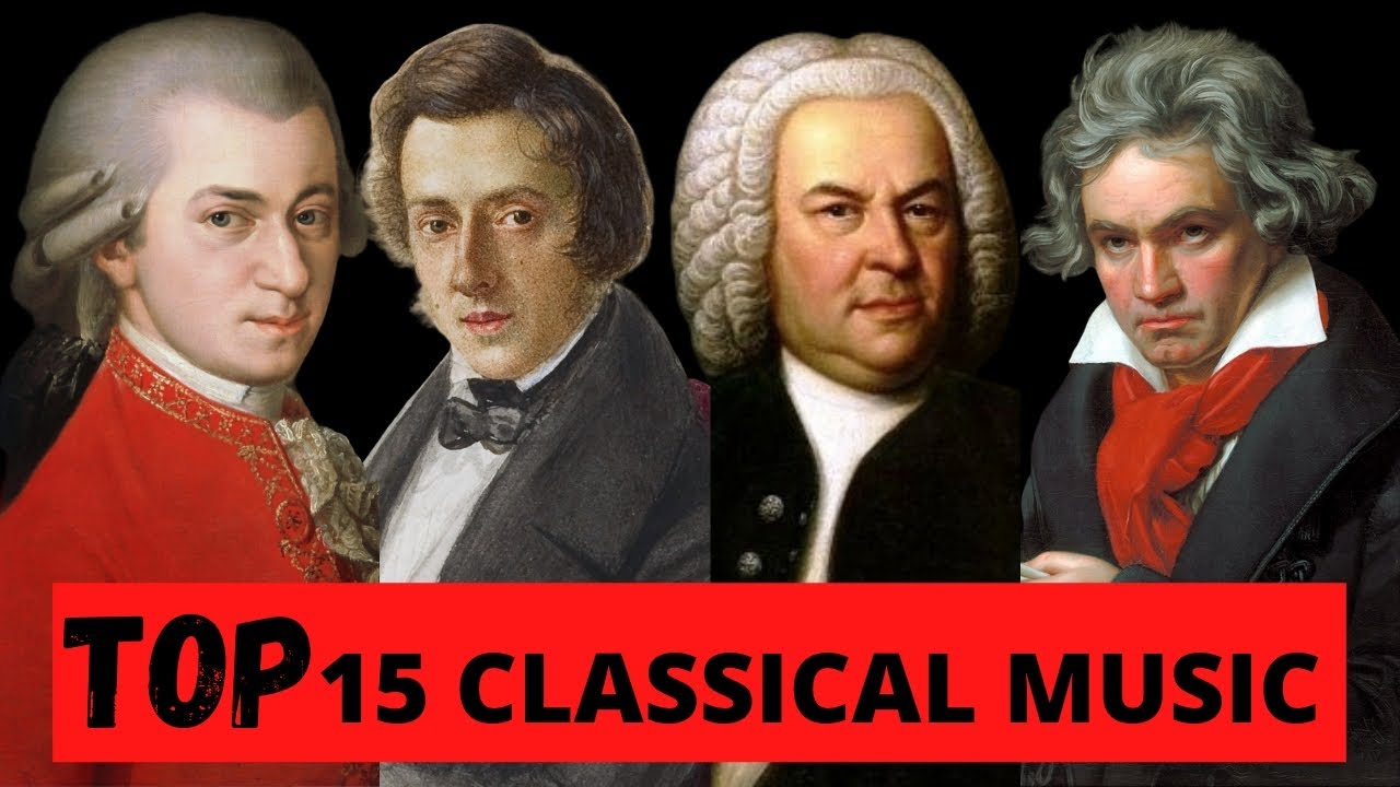 Top 15 Most Famous Classical Music Youtube