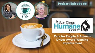 Care for People & Animals Drives Award-Winning Improvement, featuring Audrey Lang and Tina Nguyen
