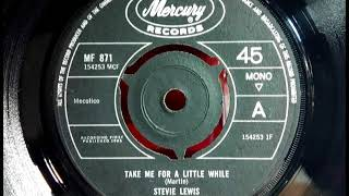 STEVIE LEWIS - Take Me For A Little While - MERCURY MF 871 - UK 1965 Female Northern Soul Dancer