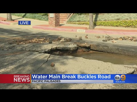 Streets Buckle Following Water Main Break In Pacific Palisades