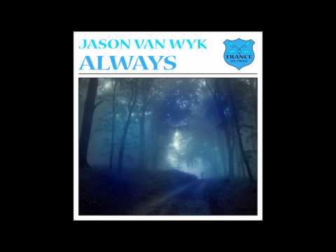 Jason Van Wyk - Always (Original Mix) [HD]