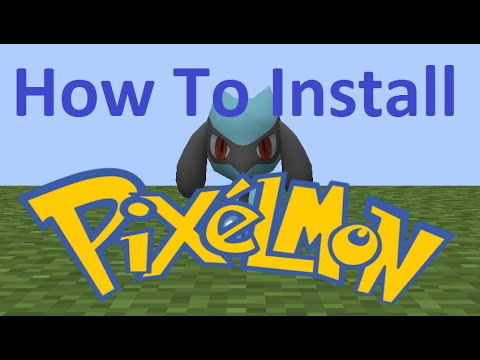 HOW TO INSTALL PIXELMON | ANY VERSION!