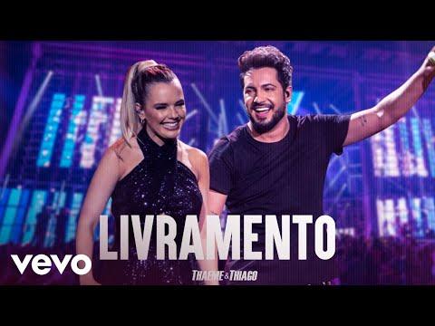 Thaeme & Thiago – Livramento (Letra)