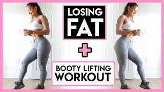 Losing Fat | Body Update | Booty Lifting Workout | The Cut Series Ep. 7