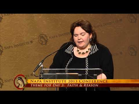 Kathryn Jean Lopez - Public Witness, Public Faith: Deprivatizing Religion 2013 Napa Institute