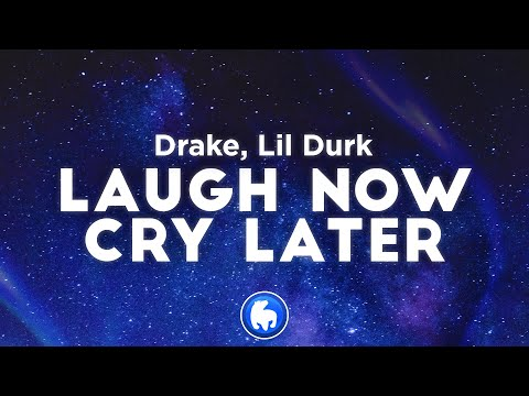 Drake – Laugh Now Cry Later (Clean – Lyrics) ft. Lil Durk