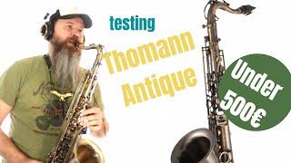 testing Thomann Antique tenor saxophone (Smooth Jazz) test#2