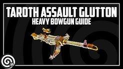 Taroth Assault Glutton (Kulve Heavy Bowgun) - Weapon Guide | Monster Hunter World
