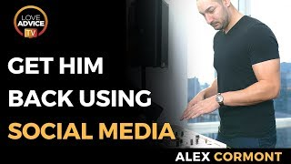 Get Him Back 3 Social Media Tricks To Use IMMEDIATELY To Make Him Yours Again
