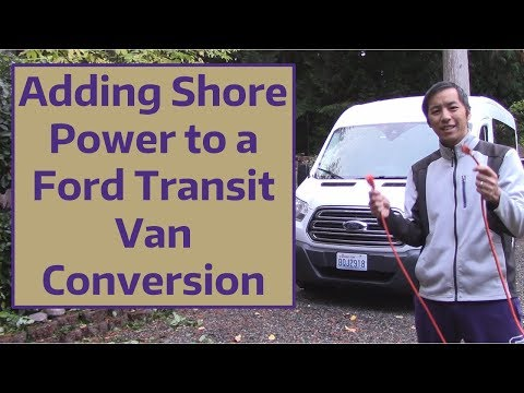 Adding Shore Power to a Ford Transit Van Conversion