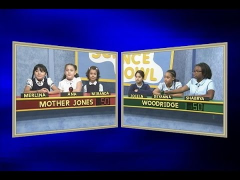 Science Bowl 2016-17: Mother Jones vs Woodridge