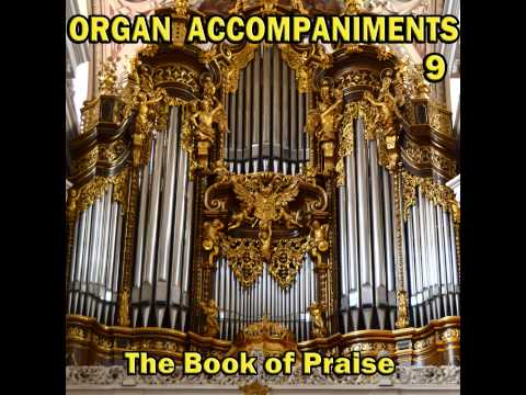 Dear Lord And Father Of Mankind 3 Verses, Organ Accompaniments, The Book Of Praise