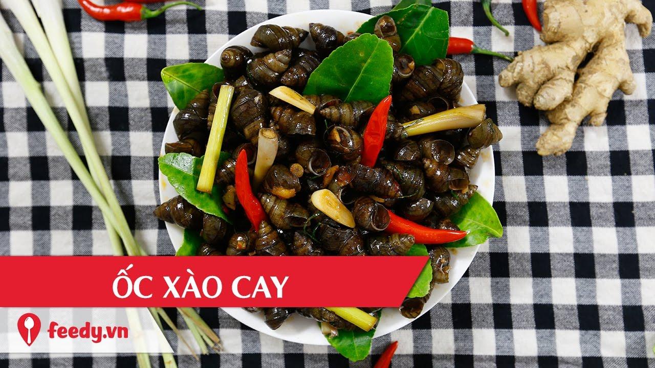 Hướng dẫn cách làm ốc xào cay – Spicy snail