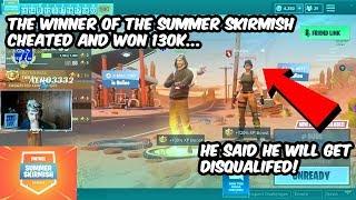 THE WINNER OF THE FORTNITE SUMMER SKIRMISH CHEATED AND GOT 130K...