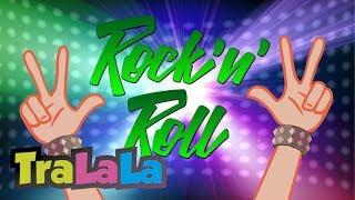 Rock de plus - Cantece pentru copii TraLaLa