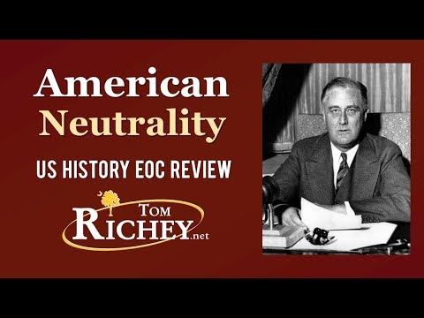 American Neutrality (US History EOC Review - USHC 7.1)