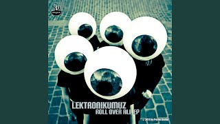 Lektronikumuz & Darius - Not Roll Over All