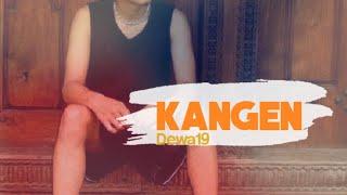 Download Lagu Dewa 19 - Kangen Cover mp3