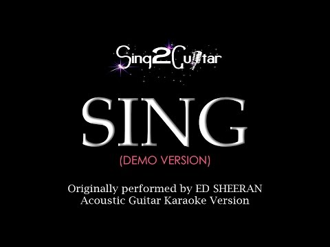 SING (Acoustic Guitar Karaoke Demo) Ed Sheeran