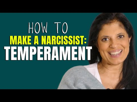 Temperament and the making of a narcissist