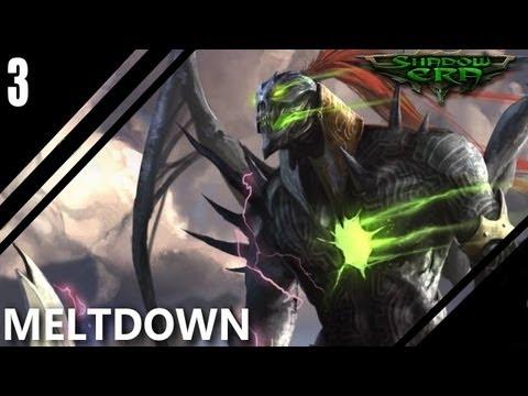 Shadow Era [DP]: Meltdown Monday - DeityEric03 vs Alzorath