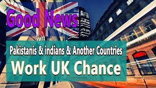 Working UK Golden Opportunity Announced by A Great Developed Country.