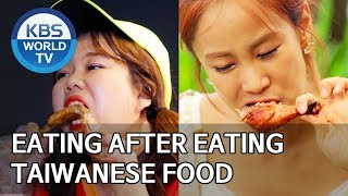 Eating after eating, Taiwanese food Mukbang  [Editor's Picks / Battle Trip]