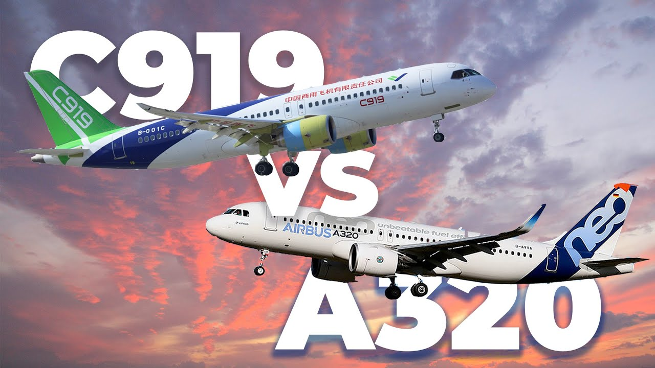 The COMAC C919 vs Airbus A320 – An Aircraft Comparison - YouTube