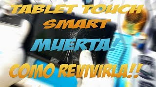 TABLET TOUCH SMART MUERTA 😱 ALLWINER A13...COMO REVIVIRLA! 😎