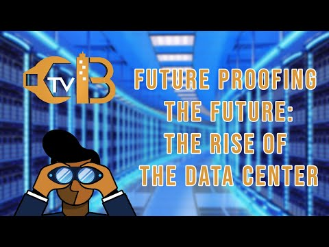 Future Proofing the Future: The Rise of the Data Center