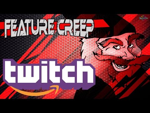 Amazon Buys Twitch.tv | Feature Creep