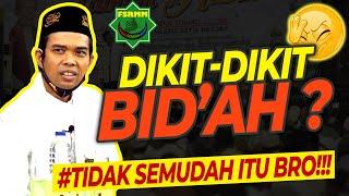 Download Ceramah Terbaru Ustadz Abdul Somad UAS 2020 - Tentang Perkara Bid'ah